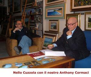 Nello Cuzzola con Anthony Cormaci